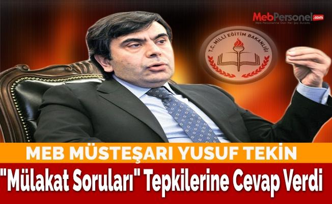 """MEB Müsteşarı Yusuf Tekin """"Mülakat Soruları"""" Tepkilerine Cevap Verdi"""