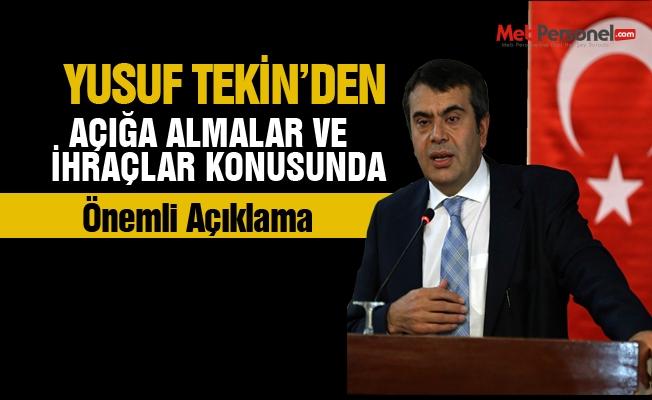 Müsteşar Yusuf Tekin'den  açığa almalar ve ihraçlar hakkında önemli açıklamalar