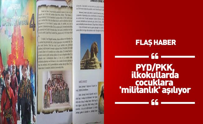 PYD/PKK, ilkokullarda çocuklara 'militanlık' aşılıyor