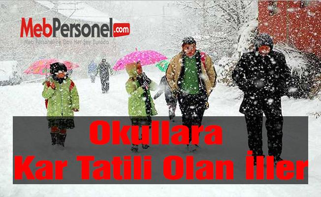 23 Aralık Cuma Okullara Kar Tatili Olan İller