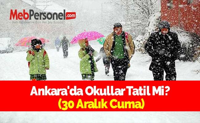 Ankara'da Okullar Tatil Mi? (30 Aralık Cuma)