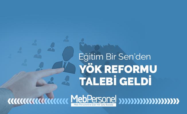 Eğitim-Bir-Sen'den YÖK Reformu Talebi