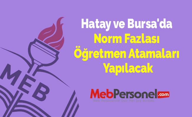 Hatay ve Bursa'da Norm Fazlası Öğretmen Atamaları Yapılacak