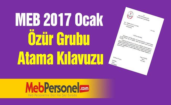 MEB 2017 Ocak Özür Grubu Atama Kılavuzu