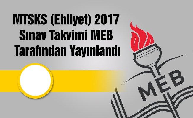 MTSKS (Ehliyet) 2017 Sınav Takvimi MEB Tarafından Yayınlandı