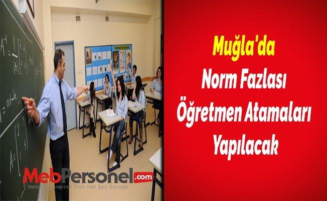 Muğla'da Norm Fazlası Öğretmen Atamaları Yapılacak
