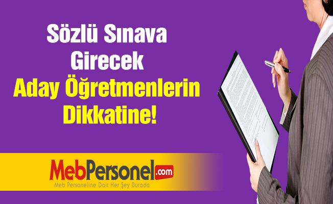 Sözlü Sınava Girecek Aday Öğretmenlerin Dikkatine!