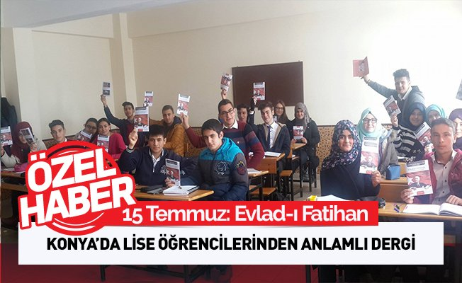 15 Temmuz Dergisi: Evlad-ı Fatihan
