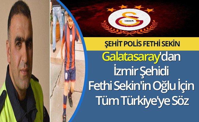 Galatasaray'dan İzmir Şehidi Fethi Sekin'in Oğlu İçin Tüm Türkiye'ye Söz