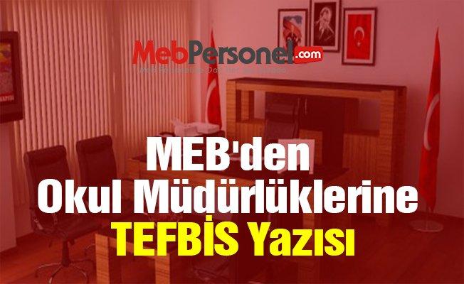 MEB'den Okul Müdürlüklerine TEFBİS Yazısı