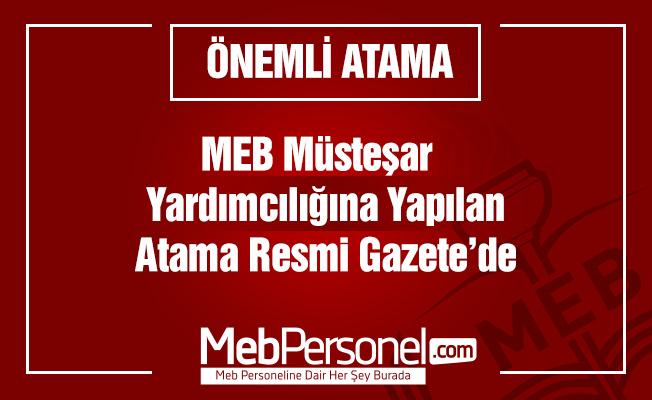 MEB Müsteşar  Yardımcılığı Ataması Yapıldı