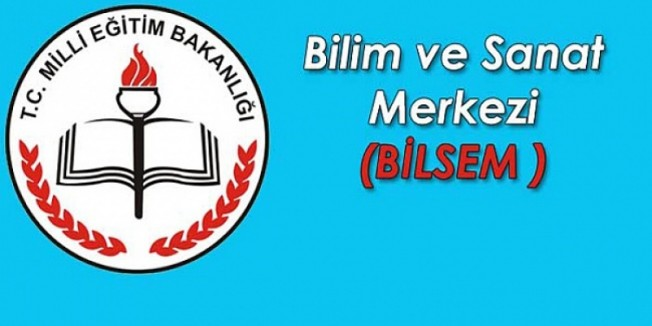 BİLSEM Grup Tarama Sınavları yarın yapılacak
