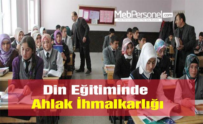 Din Eğitiminde Ahlak İhmalkarlığı