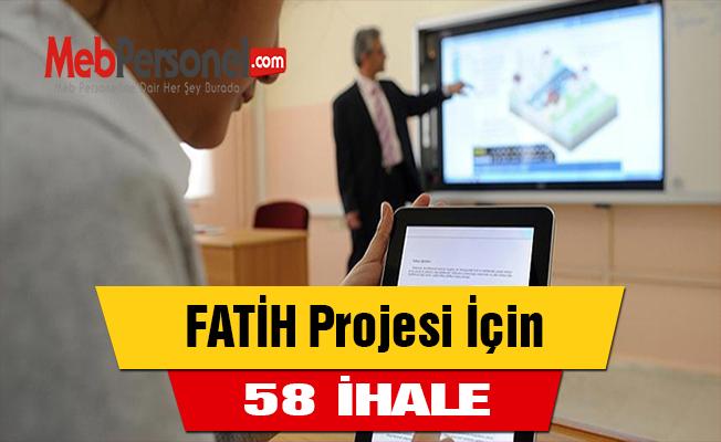 FATİH Projesi İçin 58 İhale