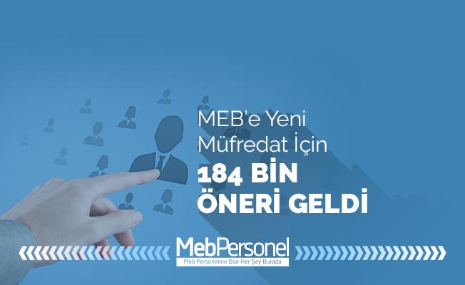 MEB'e yeni müfredat için 184 bin öneri geldi