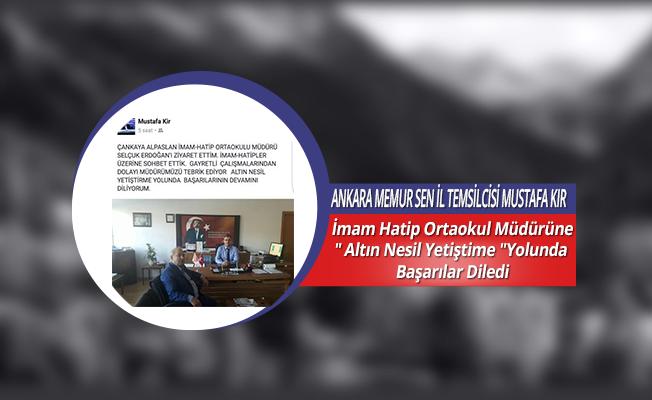 """Mustafa Kır: İmam Hatip Ortaokul Müdürüne"""" Altın Nesil Yetiştime """"Yolunda Başarılar Diledi"""