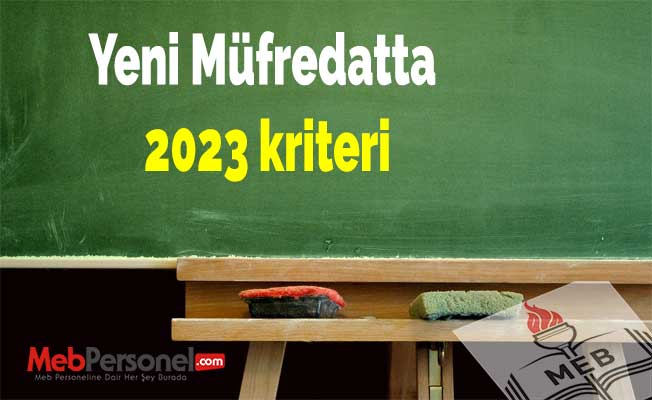 Yeni Müfredatta 2023 kriteri
