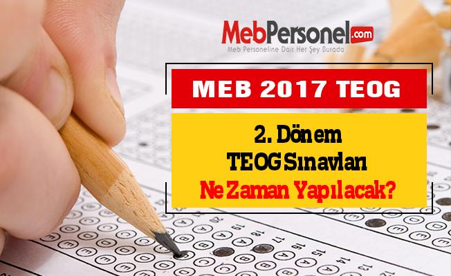 2. Dönem TEOG Sınavları Ne Zaman Yapılacak? 2017