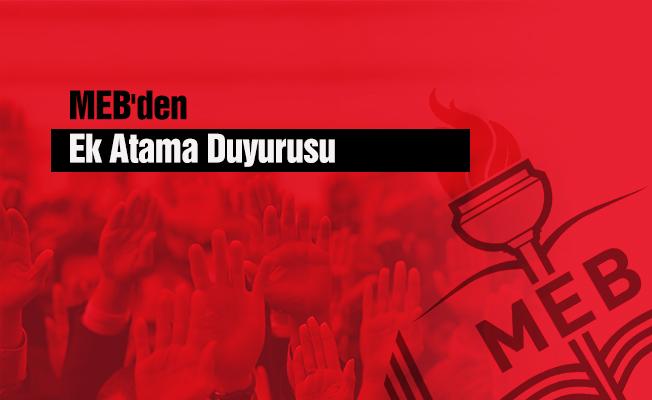 MEB'den Ek Atama Duyurusu