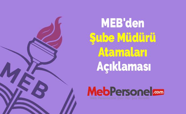 MEB'den Şube Müdürü Atamaları Açıklaması
