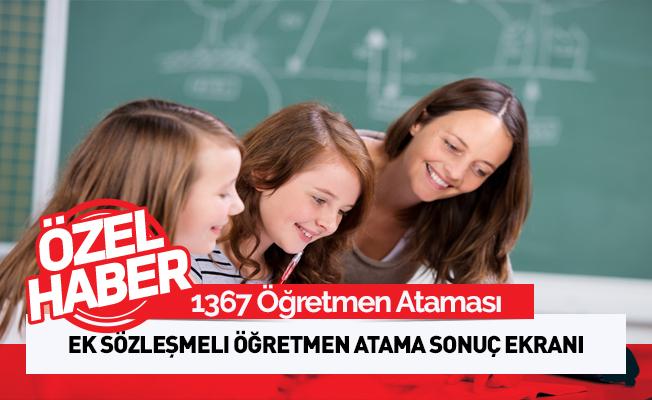1367 Sözleşmeli Öğretmen Atama Sonuçları