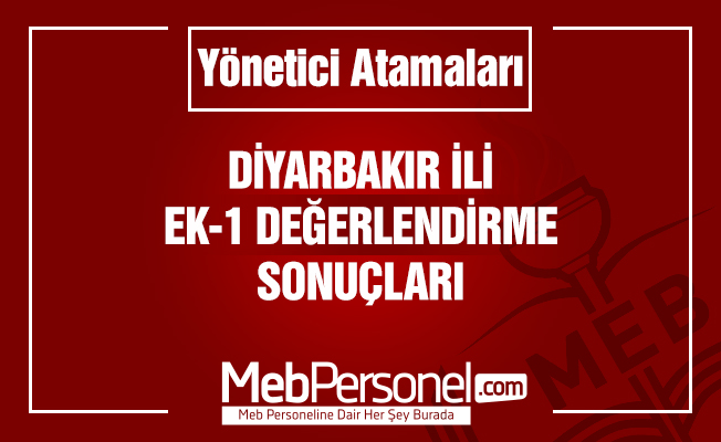 Diyarbakır Yönetici Atama Ek-1 Değerlendirme Sonuçları Açıklandı