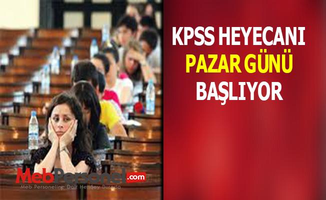 KPSS heyecanı pazar günü başlıyor