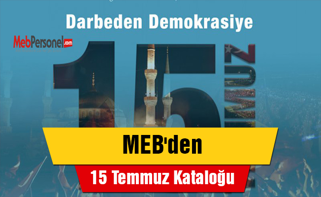 MEB'den 15 Temmuz Kataloğu