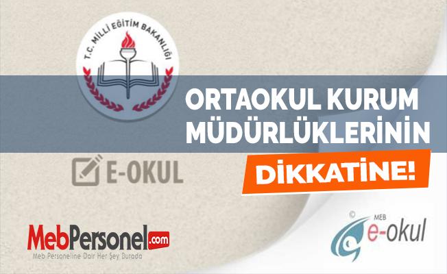 Ortaokul Kurum Müdürlüklerinin Dikkatine! 18.05.2017