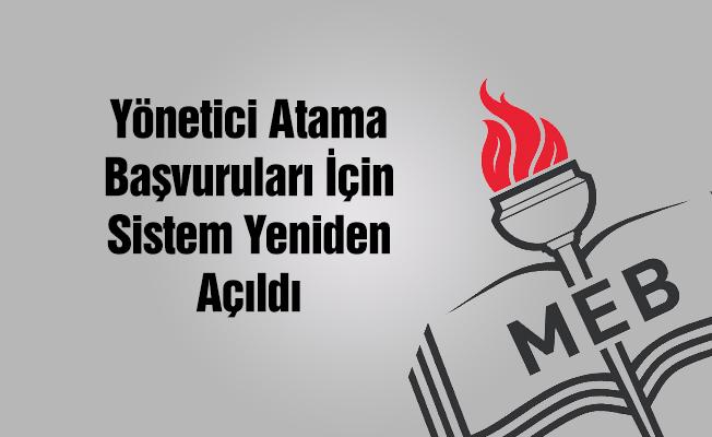 Yönetici Atama Başvuruları İçin Sistem Yeniden Açıldı