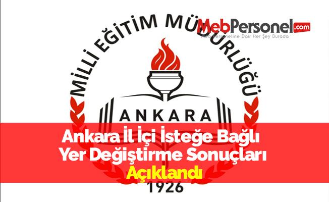 Ankara İl İçi İsteğe Bağlı  Yer Değiştirme Sonuçları Açıklandı