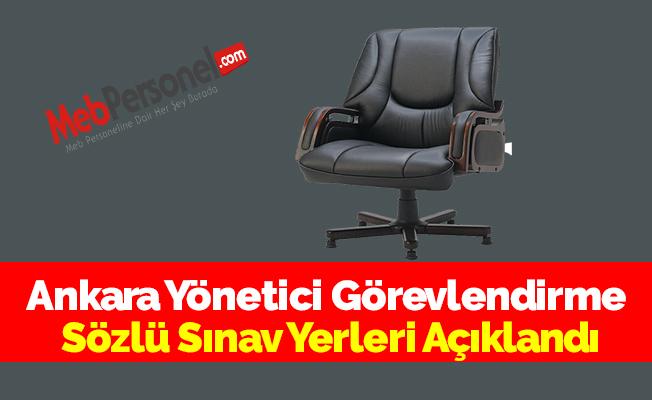 Ankara Yönetici Görevlendirme Sözlü Sınav Yerleri Açıklandı