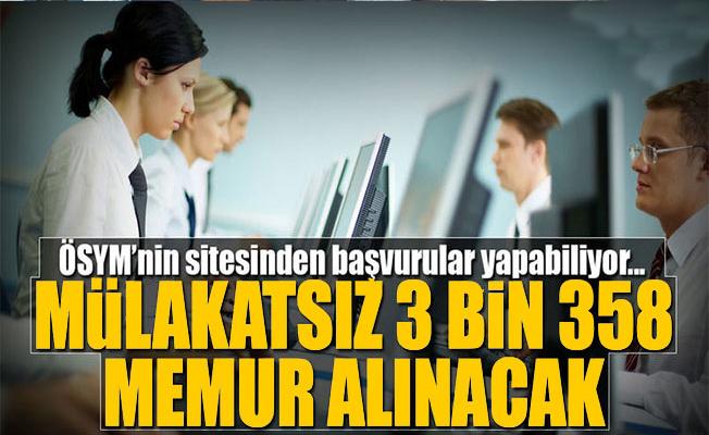 KPPS Puanına göre 3 bin 358 memur alınacak