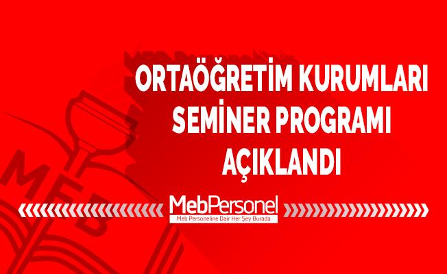 MEB Ortaöğretim Kurumları Seminer Programı