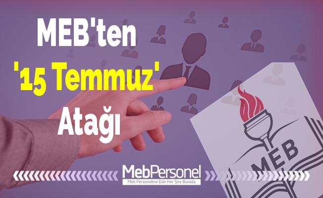 MEB'ten '15 Temmuz' Atağı