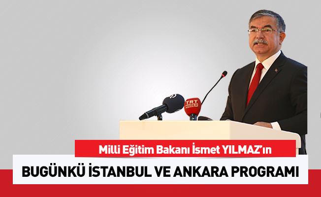 Millî Eğitim Bakanı Yılmaz bugün İstanbul ve Ankara'da olacak