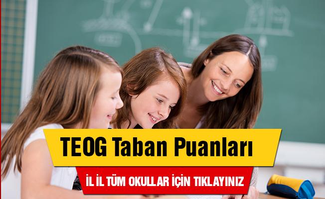 TEOG Taban Puanları- Tüm Okullar