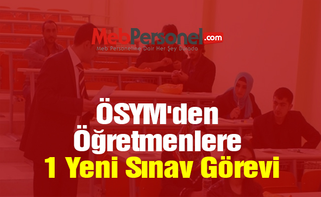 ÖSYM'den Öğretmenlere 1 Yeni Sınav Görevi (DGS)