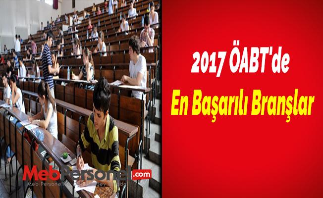 2017 ÖABT'de En Başarılı Branşlar
