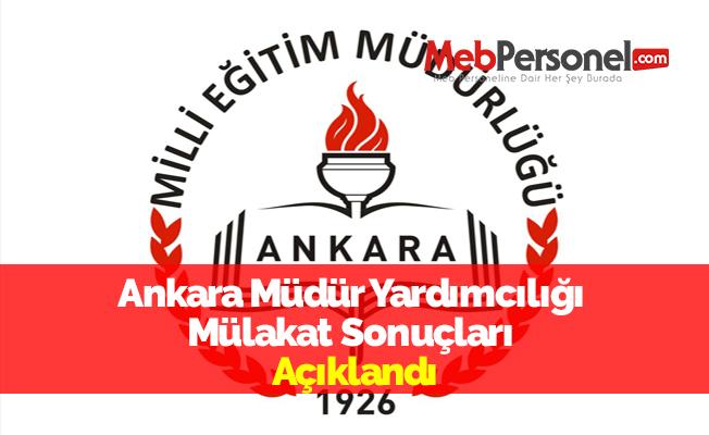 Ankara Müdür Yardımcılığı Mülakat Sonuçları Açıklandı