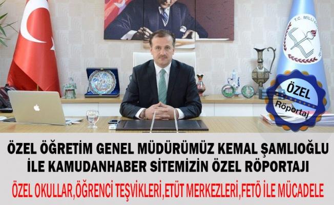 Özel Öğretim Kurumları Genel Müdürü Kemal Şamlıoğlu İle Röportajı
