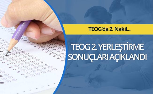 TEOG ikinci yerleştirme sonuçları açıklandı