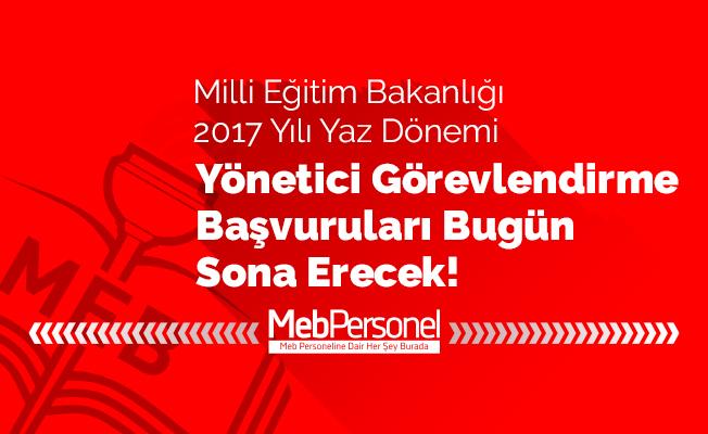 Yönetici Atama Başvurularında Bugün Son Gün!