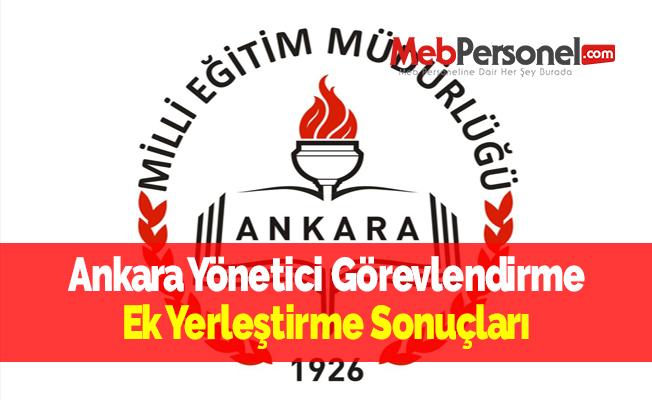 Ankara Yönetici Görevlendirme Ek Yerleştirme Sonuçları
