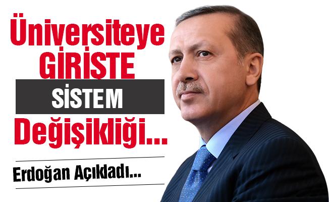 Erdoğan: Üniversiteye giriş ile ilgili sistem değişikliği yapılabilir