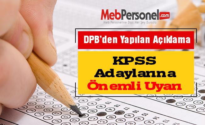 KPSS Adaylarına Önemli Uyarı