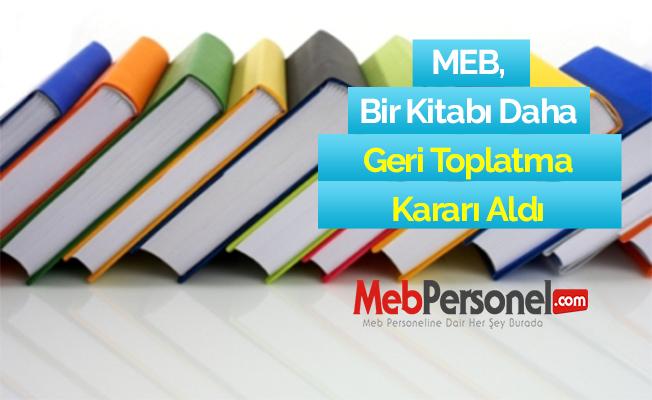 MEB, Bir Kitabı Daha Geri Toplatma Kararı Aldı
