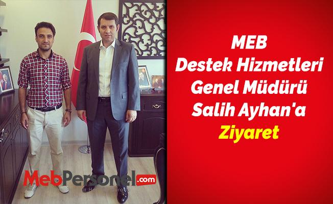 MEB Destek Hizmetleri Genel Müdürü Salih Ayhan'a Ziyaret