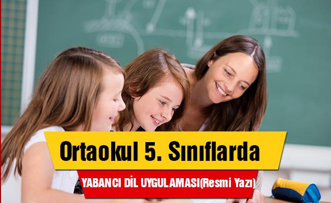 Ortaokul 5. Sınıflarda Yabancı Dil Ağırlıklı Eğitim Uygulaması