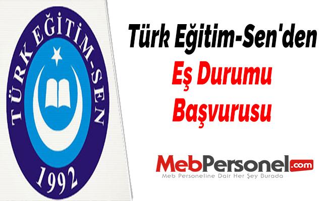Türk Eğitim-Sen'den Eş Durumu Başvurusu